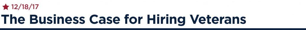 The business case for hiring Veterans - 12/18/17