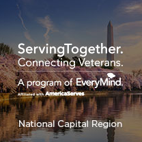 ServingTogether. Connecting Veterans. A program of EveryMind. Affiliated with AmericaServes. National Capital Region Location