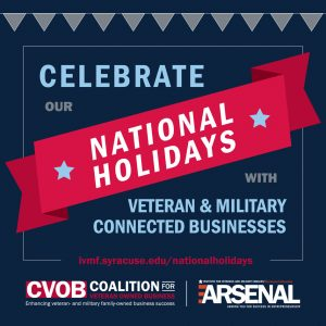Celebrate national holiadys with veteran and military connected business