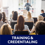 Training & Credentialing