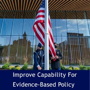 improve Capability for Evidence-Based Policy